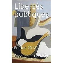 Libertés publiques: Edition 2018 (French Edition)