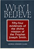 Why I Believe, George Elliott Clarke, 0884940691