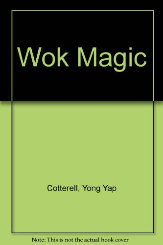 Wok Magic Chinese Cooking for Pleasure (Magic Wok compare prices)