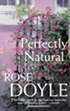 Perfectly Natural, Rose Doyle, 0330353063