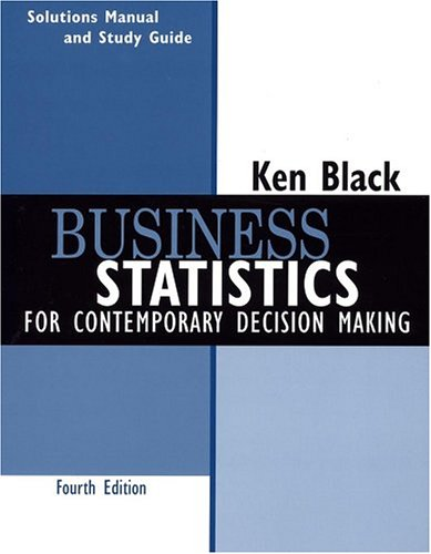 Business Statistics, Student Study Guide: For Contemporary Decision Making