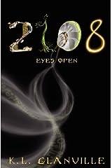 2108: Eyes Open (Volume 1) by Glanville, K. L. (2012) Paperback Paperback