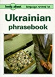 Ukrainian Phrasebook, Olena Bekh and Jim Dingley, 086442339X