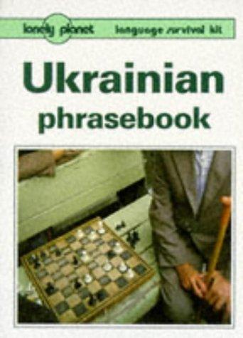 Lonely Planet Ukrainian Phrasebook (Ukrainian Phrasebook, 1st ed)