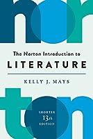 The Norton Introduction to Literature (Shorter Thirteenth Edition)