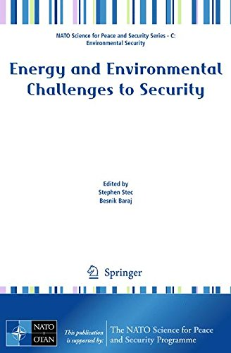 Energy and Environmental Challenges to Security (NATO Science for Peace and Security Series C: Environmental Security)