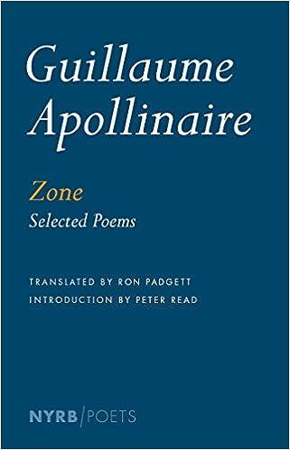 Zone: Selected Poems (Nyrb Poets): Amazon.es: Apollinaire ...