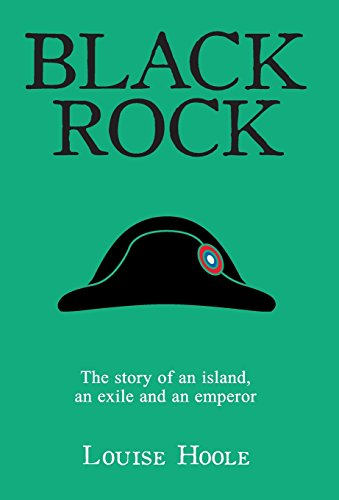 Black Rock: The Story of an Island, an Exile and an Emperor