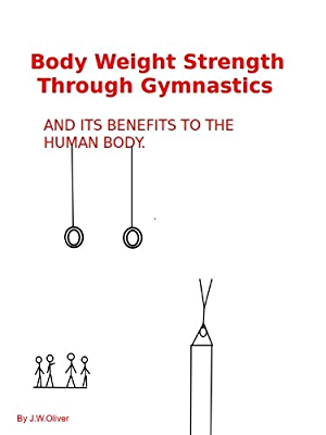 Body Weight Strength Through Gymnastics