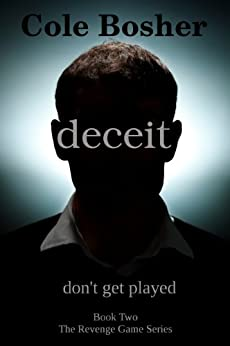 Deceit (The Revenge Game Book 2) by [Bosher, Cole]