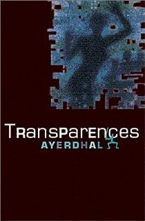 Transparences, Ayerdhal