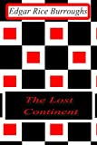 The Lost Continent, Edgar Rice Burroughs, 1477646159