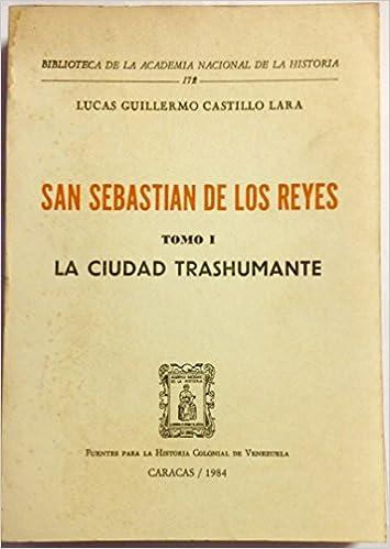 Amazon.com: San Sebastian De Los Reyes Tomo I La Ciudad ...