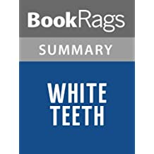 Summary & Study Guide White Teeth by Zadie Smith