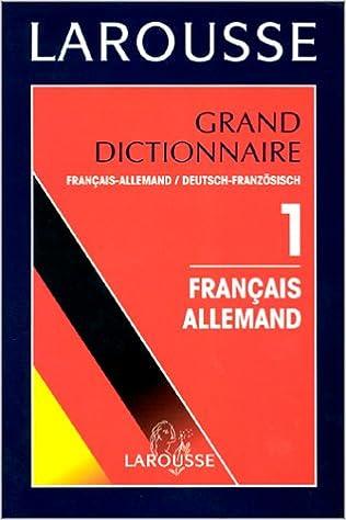 Lire en ligne Grand Dictionnaire, tome 1 : Français-Allemand pdf