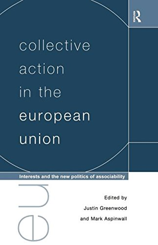 Collective Action in the European Union: Interests and the New Politics of Associability