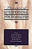 Pioneers of Interpersonal Psychoanalysis, , 0881631779