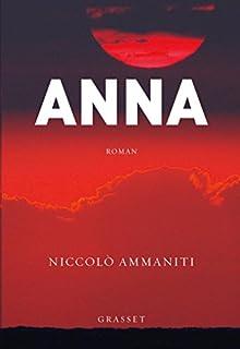 Anna, Ammaniti, Niccolò