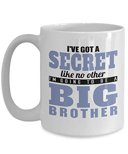 Brother Quote - Coffee Mug - I've got a secret like no other, I'm going to be a big brother