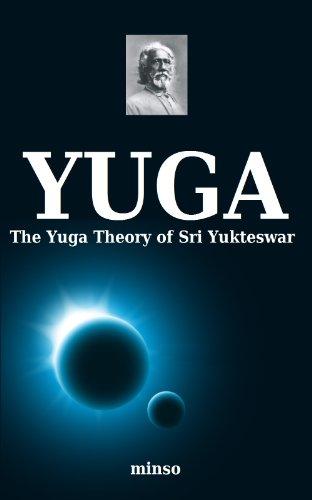 The Yuga Theory of Sri Yukteswar