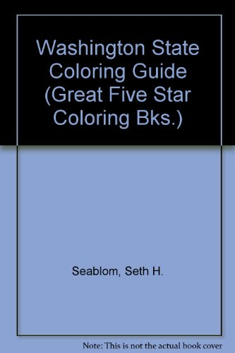 Washington State Coloring Guide (Great Five Star Coloring Bks.)