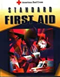 American Red Cross Standard First Aid, American Red Cross Staff, 0801670659