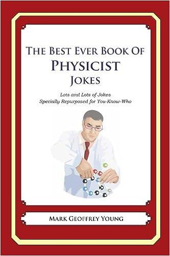 Ilmaiset iPod-äänikirjat ladataan The Best Ever Book of Physicist Jokes B00HRH78HM PDF DJVU FB2