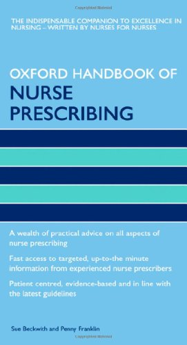 Oxford Handbook of Nurse Prescribing (Oxford Handbooks in Nursing)