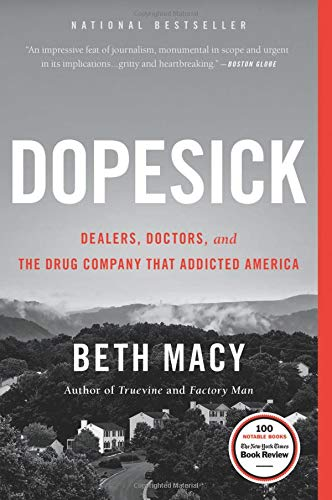 Dopesick: Dealers, Doctors, and the Drug Company that Addicted ()