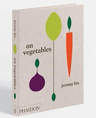 Image of On Vegetables: Modern Recipes for the Home Kitchen