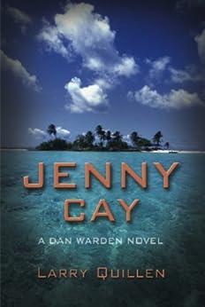 Jenny Cay (Dan Warden Series Book 1) by [Quillen, Larry]