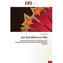 SOMALIENS EN FETE (LES)
