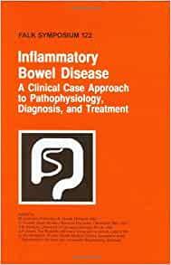 Inflammatory Bowel Disease: A Clinical Case Approach to