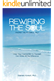 Rewiring the Soul: Finding the Possible Self