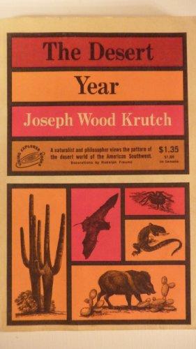 The desert year (Viking explorer books)