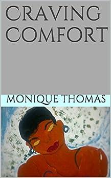 Craving Comfort by [Thomas, Monique]