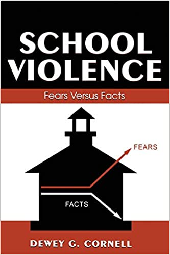 com school violence fears versus facts landmark essays  school violence fears versus facts landmark essays 1st edition