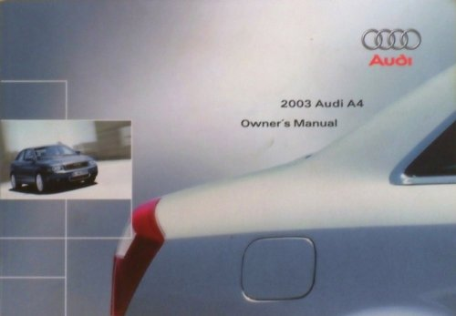 2003 audi a4 owners manual - 4