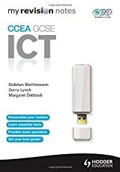 My Revision Notes: CCEA ICT for GCSE