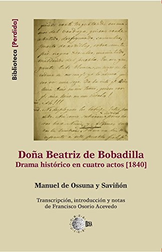 Amazon.com: Doña beatriz de bobadilla (Biblioteca Perdida) (Spanish Edition) eBook: Manuel Ossuna Saviñón: Kindle Store