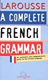 Complete French Grammar, Larousse Bilingual Dictionaries, 203533134X