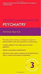 Oxford Handbook of Psychiatry (Oxford Medical Handbooks)
