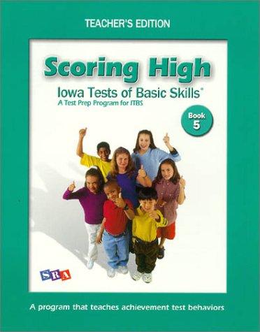 Scoring High on Itbs: Teacher Edition Grade 5