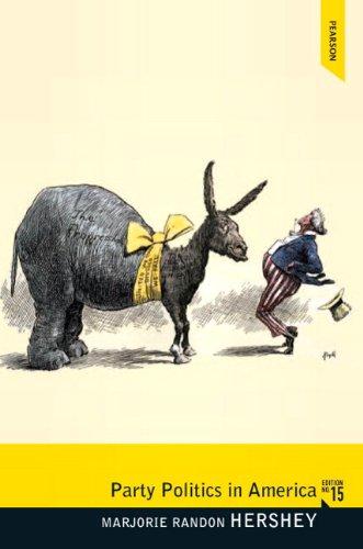 Party Politics in America (Pearson Classics in Political Science)