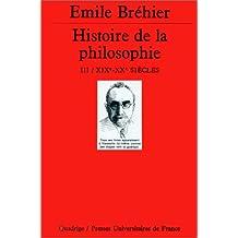 Histoire de la philosophie, t. 03 [ancienne édition]: XIX-XX siècle