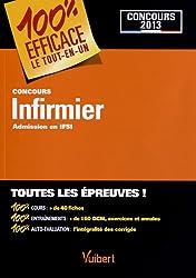 Concours Infirmier - Admission en IFSI - 100 % EFFICACE Le tout-en-un - Concours 2013