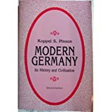 Modern Germany : Its History and Civilization, Pinson, Koppel S., 0881334340