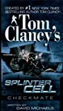 Checkmate[TOM CLANCY SPLINTER CELL C][Mass Market Paperback]