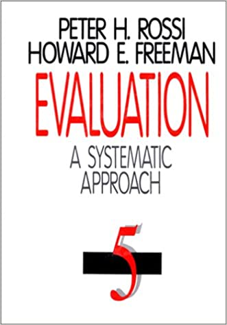 Evaluation a systematic approach peter h rossi howard e evaluation a systematic approach 6th edition fandeluxe Gallery