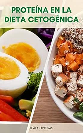 Proteína En La Dieta Cetogénica : ¿La Proteína Afecta A La ...